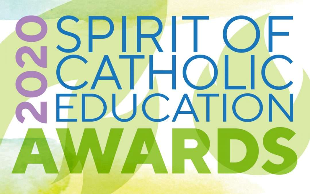 Spirit of Catholic Education Award Recipients 2020 to be announced
