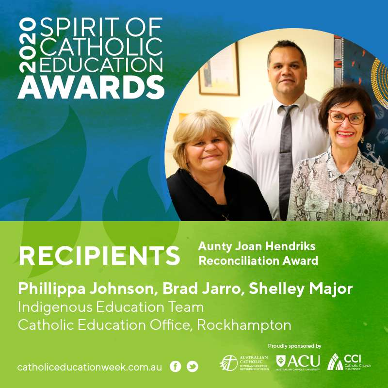 Indigenous Education Team (Team Award) (Aunty Joan Hendriks Reconciliation Award)